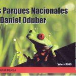Los Parques Nacionales de Daniel Oduber